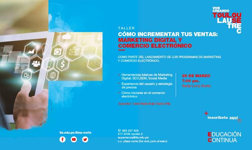 TOULOUSE LAUTREC OFRECERÁ TALLER GRATUITO DE MARKETING DIGITAL Y COMERCIO ELECTRÓNICO EN LIMA NORTE